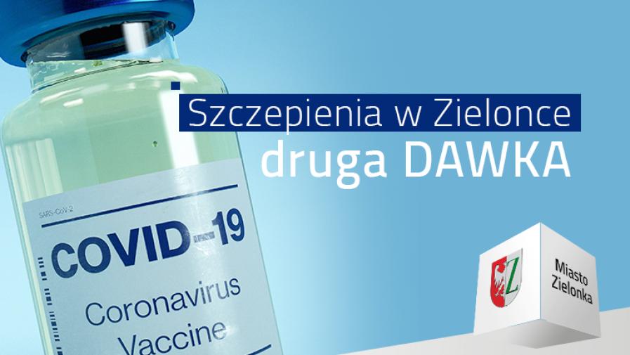 Informacje dot. drugiej dawki szczepienia przeciwko COVID 19