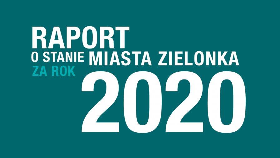 Raport o stanie Miasta Zielonka 2020 r.